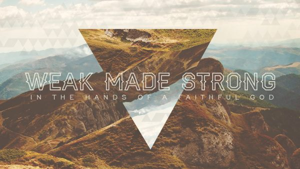 Weak Made Strong - Jephthah Image